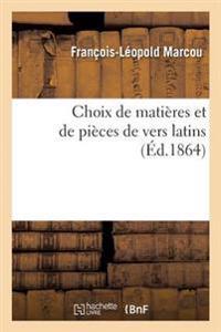 Choix de Matieres Et de Pieces de Vers Latins
