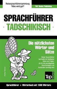 Sprachfuhrer Deutsch-Tadschikisch Und Kompaktworterbuch Mit 1500 Wortern