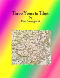 Three Years in Tibet