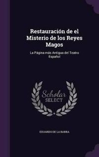 Restauracion de El Misterio de Los Reyes Magos