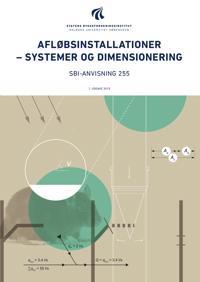 Afløbsinstallationer - systemer og dimensionering