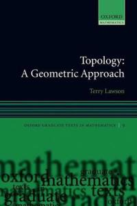 Topology: A Geometric Approach