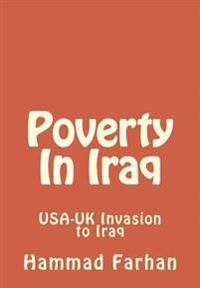 Poverty in Iraq: USA-UK Invasion to Iraq