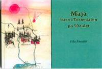 Maja : barn i Tornedalen på 50-talet