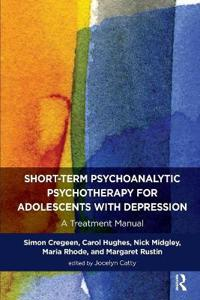 Short-Term Psychoanalytic Psychotherapy for Adolescents With Depression