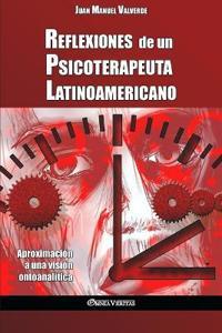 Reflexiones de Un Psicoterapeuta Latinoamericano