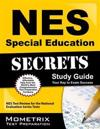 Nes Special Education Secrets Study Guide: Nes Test Review for the National Evaluation Series Tests
