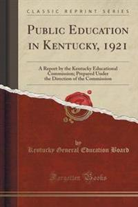 Public Education in Kentucky, 1921