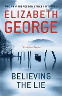 Believing the lie - an inspector lynley novel: 14