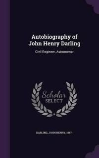 Autobiography of John Henry Darling
