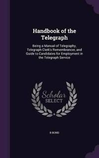 The Handbook of the Telegraph