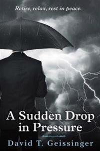 A Sudden Drop in Pressure