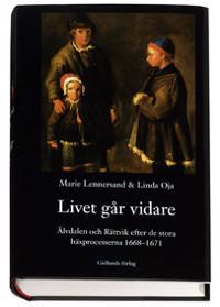 Livet går vidare : Älvdalen och Rättvik efter de stora häxprocesserna 1668-1671