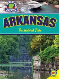 Arkansas: The Natural State