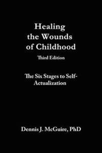 Healing the Wounds of Childhood, 3rd Edition