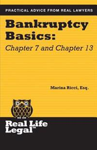 Bankruptcy Basics: Chapter 7 and Chapter 13