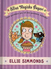 Ellies magiske bageri - den perfekte pie til det perfekte kæledyr