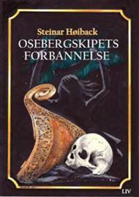 Osebergskipets forbannelse