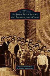 St. James Trade School and Brother James Court