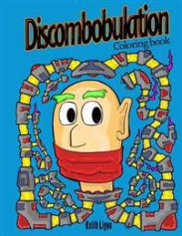 Discombobulation: Coloring Book