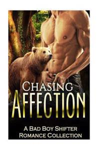 Romance: Shifter Romance: Chasing Affection (Paranormal Pregnancy Bbw Romance Collection)