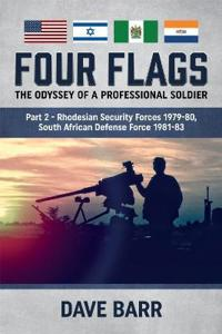 Four Flags, the Odyssey of a Professional Soldier