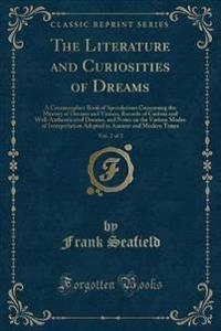 The Literature and Curiosities of Dreams, Vol. 2 of 2