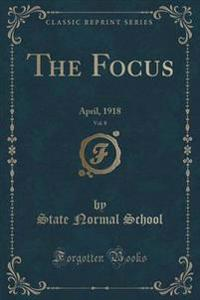 The Focus, Vol. 8
