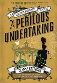 Perilous undertaking - a veronica speedwell mystery