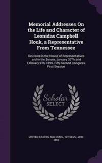 Memorial Addresses on the Life and Character of Leonidas Campbell Houk, a Representative from Tennessee