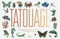 Tatouage: Wild: 108 Temporary Tattoos of Wild Animals and 21 Art-Print Keepsakes