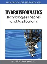 Handbook of Research on Hydroinformatics
