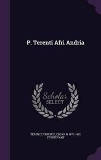 P. Terenti Afri Andria