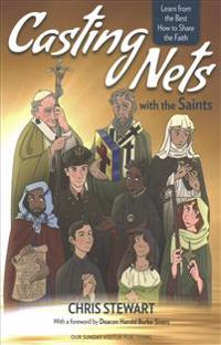 Casting Nets With the Saints