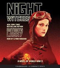 Night Witches: A Novel of World War Two: A Novel of World War Two