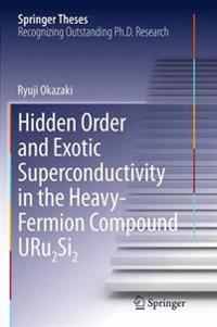 Hidden Order and Exotic Superconductivity in the Heavy-fermion Compound Uru2si2