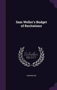Sam Weller's Budget of Recitations