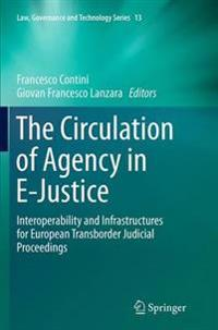 The Circulation of Agency in E-justice