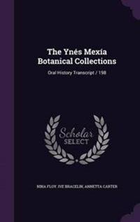 The Ynes Mexia Botanical Collections