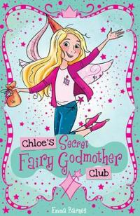 Chloes secret fairy godmother club