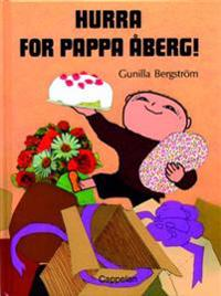 Hurra for pappa Åberg!