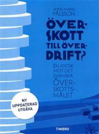 Överskott till överdrift? : en kritik mot det svenska överskottsmålet