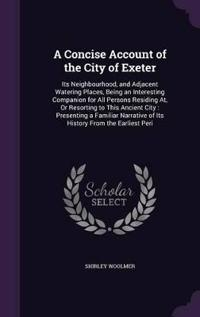A Concise Account of the City of Exeter