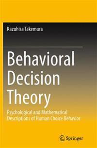 Behavioral Decision Theory