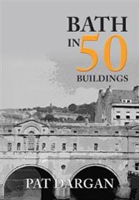 Bath in 50 Buildings