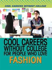 Cool Careers Without College for People Who Love Fashion