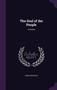The Soul of the People