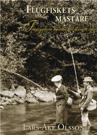 Flugfiskets mästare : från gyllene bambu till skiraste dun