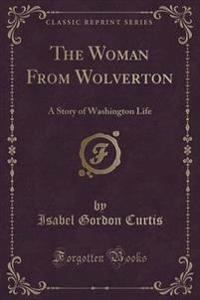 The Woman from Wolverton