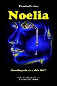 Noelia - Monologo De UNA Vida Gay